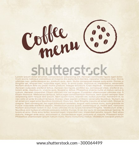 Vector lettering coffee menu with coffee beans  on watercolor paper - stock vector
