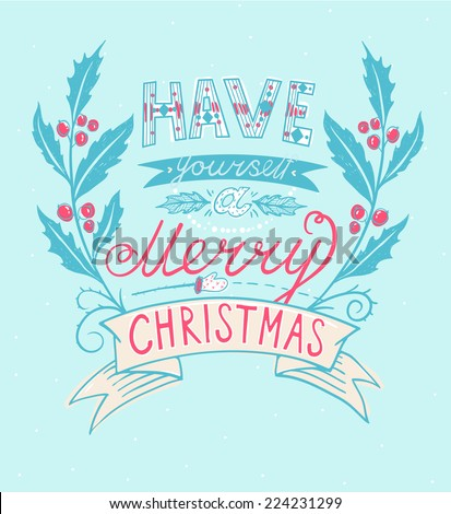 Vector lettering for the Christmas time - stock vector