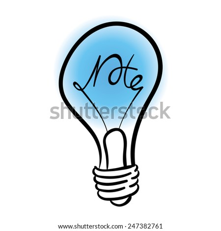 vector lighting bulb with NOTE hand lettering - vector idea concept - stock vector