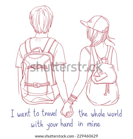 """Vector line art illustration - young couple of backpackers holding each other hands, traveling together - back view, with hand written words """"I want to travel the whole world with your hand in mine"""" - stock vector"""