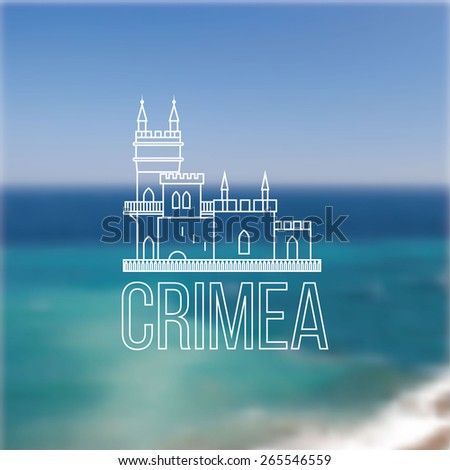 Vector linear symbol of Crimea on blurred background. The castle Swallow's Nest near Yalta, Ukraine - Russia. - stock vector