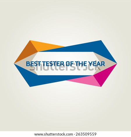 Vector logo to decorate diploma for best girl tester in team - stock vector