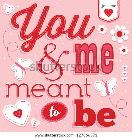 Vector Love Card with vintage typography. Good for Valentine's Day, birthday, anniversary poster designs. Artwork grouped in layers for easy editing. See my folio for alternate color versions. - stock vector