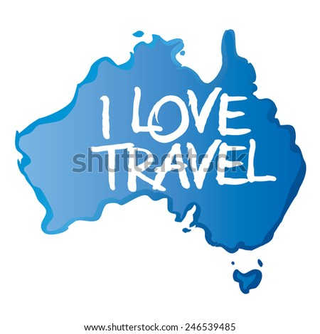 Vector map of Australia and drawing text I Love Travel. - stock vector