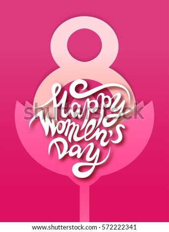 Vector 8 march greeting card with hand drawn lettering happy women's day on cut out paper flower and number eight