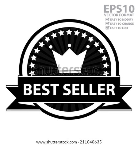 Vector : Marketing Campaign, Promotion or Business Concept Present By Black and White Badge With Little Star, Crown and Best Seller Ribbon Isolated on White Background  - stock vector