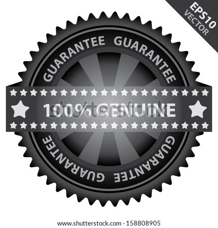 Vector : Marketing Campaign, Promotion or Business Concept Present By Black Glossy Badge With 100 Percent Genuine Label With Guarantee Text Around Isolated on White Background  - stock vector