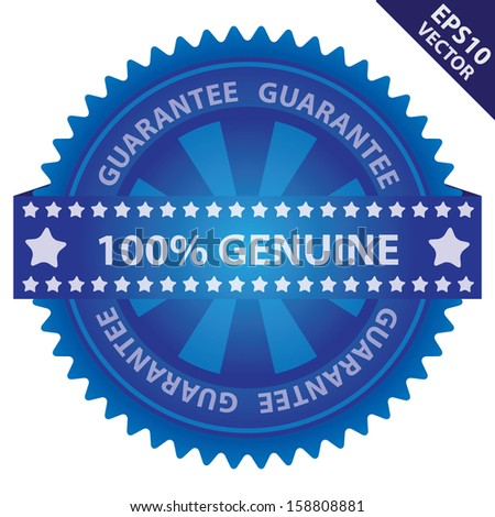 Vector : Marketing Campaign, Promotion or Business Concept Present By Blue Glossy Badge With 100 Percent Genuine Label With Guarantee Text Around Isolated on White Background  - stock vector