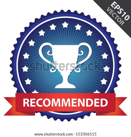 Vector : Marketing Campaign, Promotion or Business Concept Present By Blue Glossy Badge With Red Recommended Ribbon and Trophy Sign With Little Star Around Isolated on White Background - stock vector