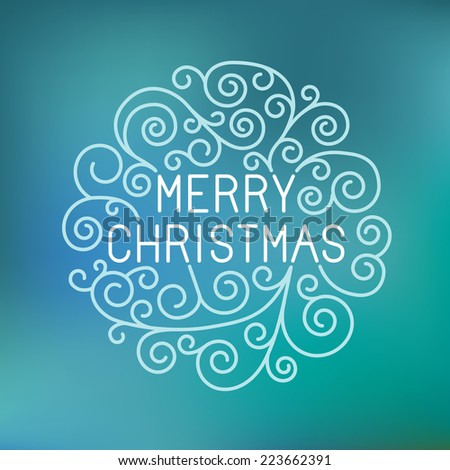 Vector merry christmas hand lettering in outline style - greeting card with decorative typography and line flourishes on blue blurred  background - stock vector