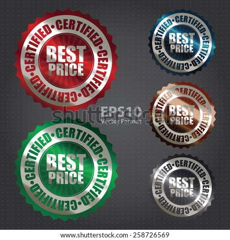vector : metallic best price certified sticker, badge, icon, stamp, label, banner, sign - stock vector