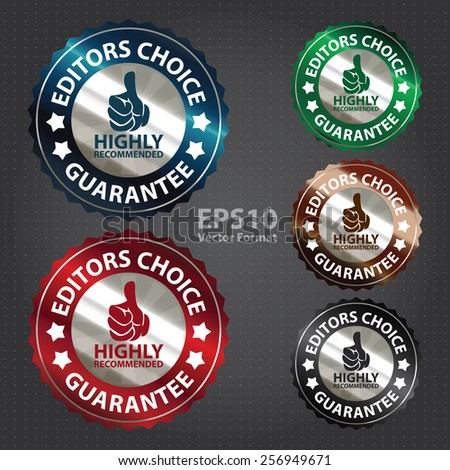 vector : metallic editors choice guarantee highly recommended sticker, sign, badge, icon, label