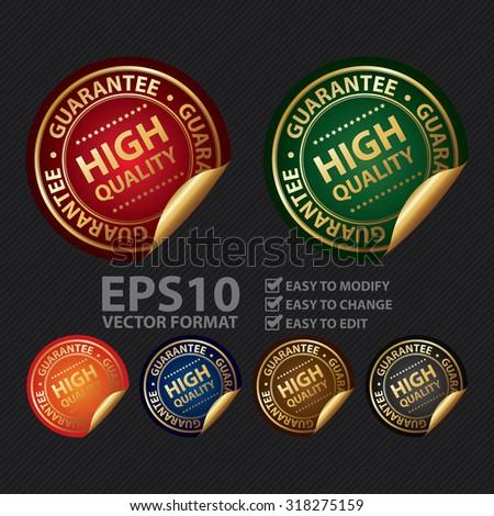Vector : Metallic High Quality Guarantee Infographics Peeling Sticker, Label, Icon, Sign or Badge - stock vector