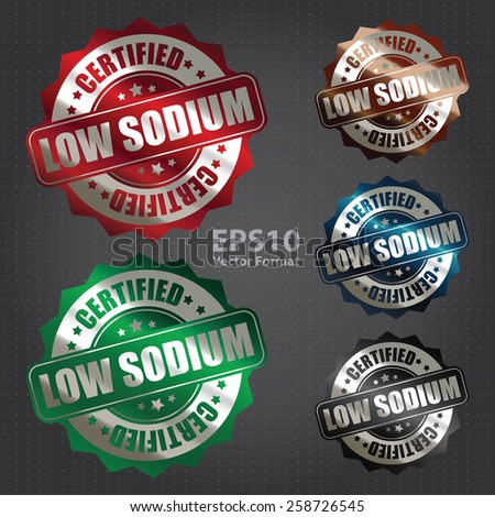 vector : metallic low sodium certified sticker, badge, icon, stamp, label, banner, sign - stock vector
