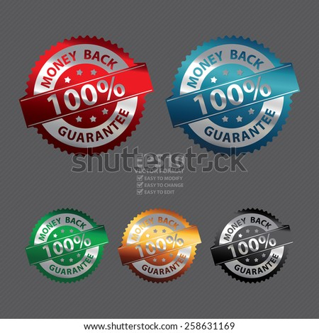 Vector : Metallic 100% Money Back Badge, Icon, Sticker, Banner, Tag, Sign or Label - stock vector