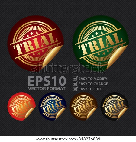 Vector : Metallic Trial Infographics Peeling Sticker, Label, Icon, Sign or Badge