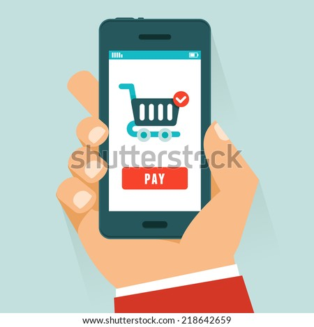 Vector mobile payment concept in flat style - human hand holding mobile phone with shopping cart and pay button on the screen - stock vector