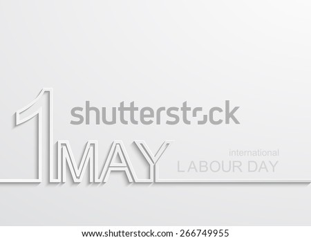 Vector modern 1 may international labour day background - stock vector