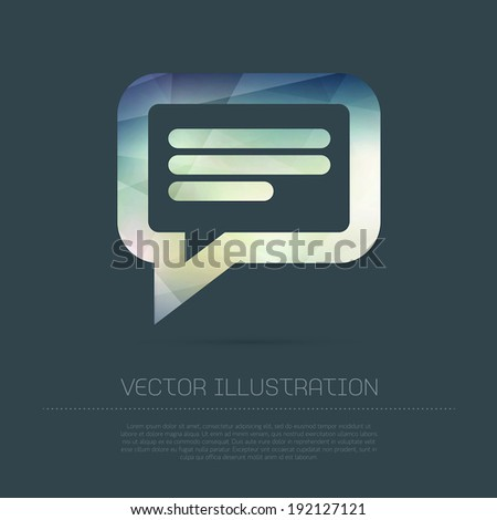 Vector modern speech bubble icon with colorful trendy and modern polygonal texture - stock vector