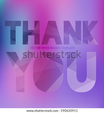 Vector modern typography poster / banner. Blurry purple bokeh background. Letters with trendy modern polygonal texture. Thank You - stock vector