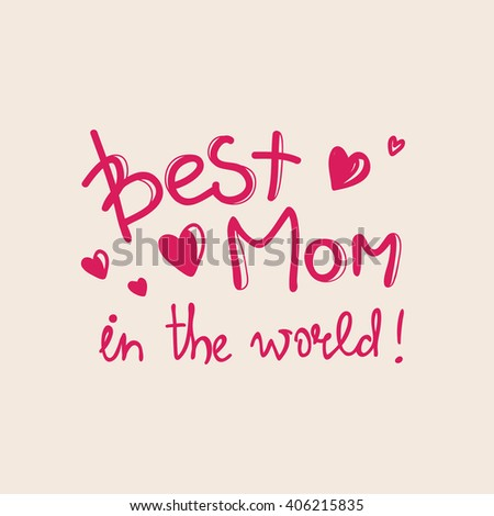 Vector Mothers Day design concept. Hand lettered inscription  - stock vector
