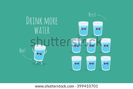 Vector motivation card. Funny glass of water. Drink more water. Use for card, poster, banner, web design and print on t-shirt. Easy to edit. Vector illustration. - stock vector