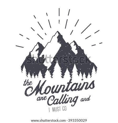 Mountain stock images royalty free images vectors for The mountains are calling and i must go metal sign