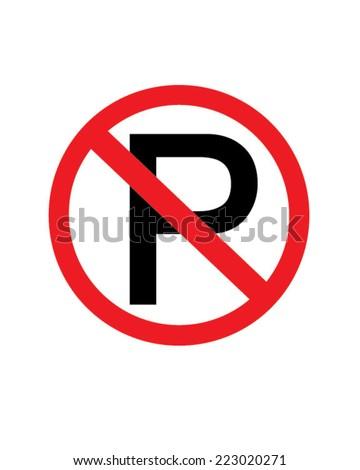 Vector No Parking Sign - stock vector