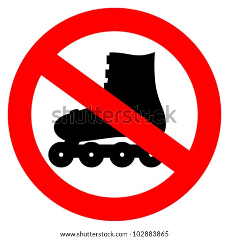 Vector no roller skate sign - stock vector