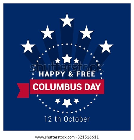Vector October 12 Happy Columbus Day typography. Vintage label stamp with Shadow and ribbon banner. American day background - stock vector