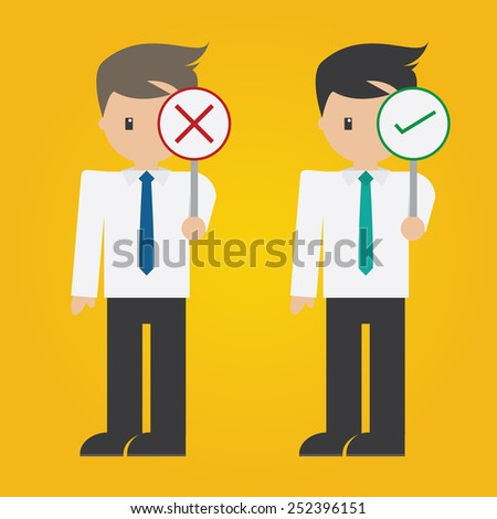 Vector of Businessman holding wrong and right sign  - stock vector