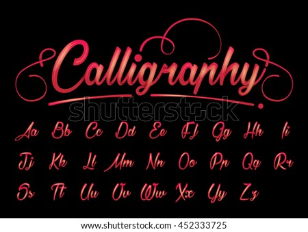 Vector of calligraphic font and alphabet - stock vector