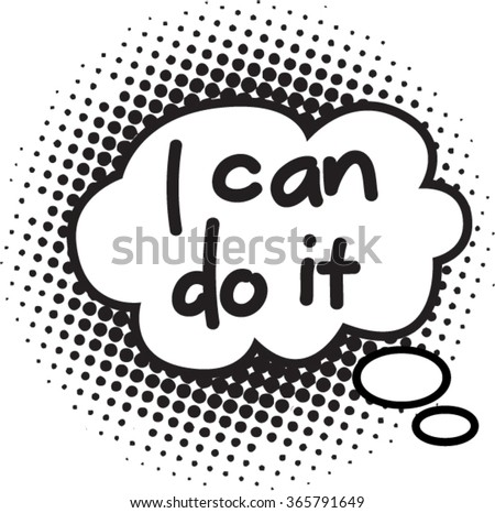 vector of comic bubble with a type I can do it - stock vector