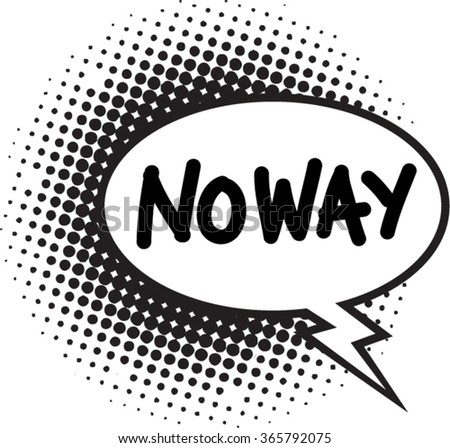 vector of comic bubble with a type no way - stock vector