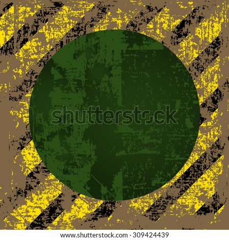 vector old worn, tattered, scratch the square of yellow black stripes with a green circle in the middle - stock vector