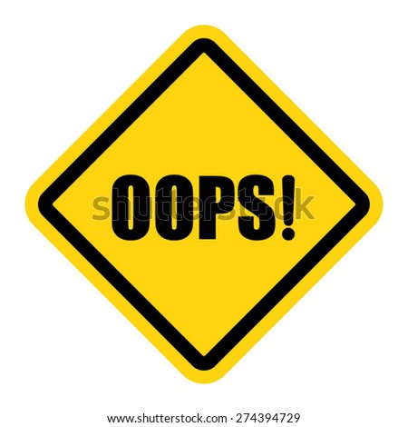 Vector oops sign isolated on white - stock vector