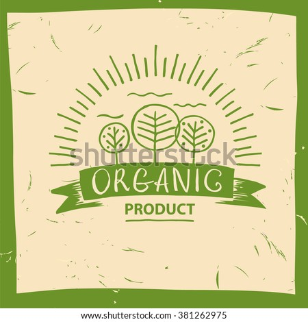 Vector organic product. Hand drawn three fruit trees and the sun. The garden, growing the crop. Lettering organic food logo. - stock vector