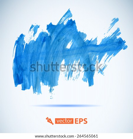 Vector paint brush stroke texture blue watercolor spot blotch. Colorful abstract watercolor art hand paint. Multicolor grunge paper template. Wet paper. Blobs, stain, paints blot.  - stock vector