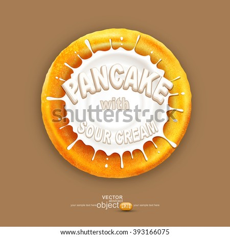 vector pancake with a splash of sour cream, isolated on a brown background - stock vector