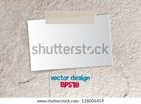 Vector piece of paper / card attached with sticky tale to an old grungy concrete wall background - stock vector