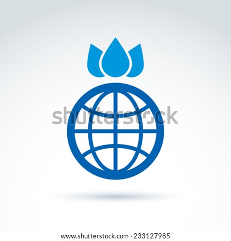 Vector planet with crown created from three water drops, ecology conceptual symbol, abstract eco emblem on planet and H2O idea. Blue queen-earth unusual icon. - stock vector