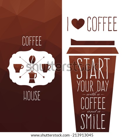 Vector polygon graphics start you day whis a coffee - stock vector