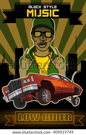 vector poster black man musician rapper and low rider (text:black style music,low rider  ) - stock vector