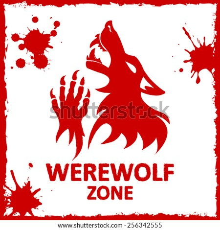 Vector poster werewolf zone. White background. Fantesy graphic eps 10. - stock vector