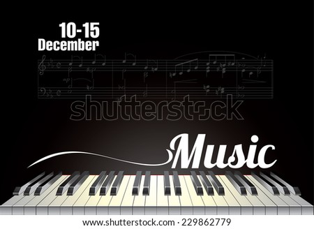Vector poster with piano keyboard and notes on the black background. - stock vector