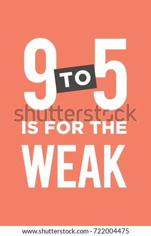 motivational artwork for office. Vector Poster With The Phrase \ Motivational Artwork For Office