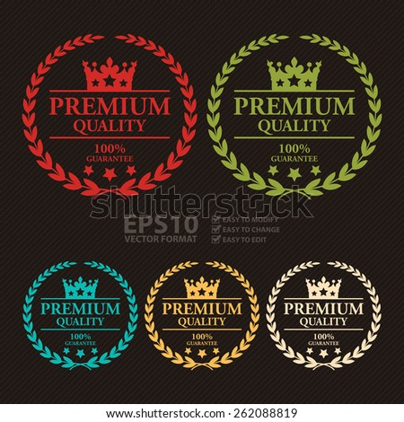 Vector : Premium Quality 100% Guarantee Wheat Laurel Wreath, Ribbon, Label, Sticker or Icon - stock vector