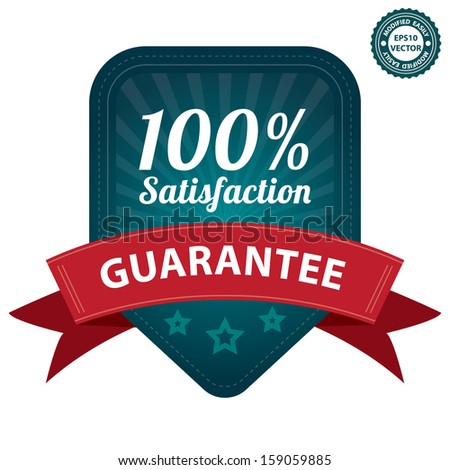 Vector : Quality Management Systems, Quality Assurance, Quality Control or Product Certification Sticker, Tag or Badge Present By 100 Percent Satisfaction Guarantee on Blue Label Isolated on White - stock vector