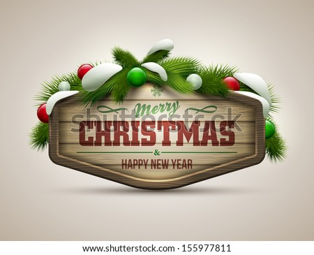 Vector realistic illustration of wooden christmas message board. Elements are layered separately in vector file. - stock vector