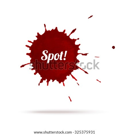 Vector red ink or wine or blood blot eps 10 illustration - stock vector
